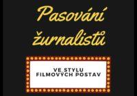 Pozvánka: Oslavte tradiční pasování žurnalistů
